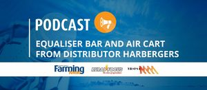 Podcast: Equaliser bar and air cart from distributor Harbergers
