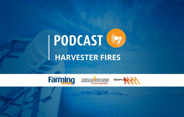 Podcast: Harvester fires