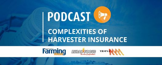 Podcast: Complexities of harvester insurance