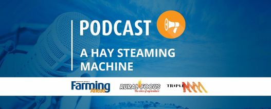 Podcast: A hay steaming machine